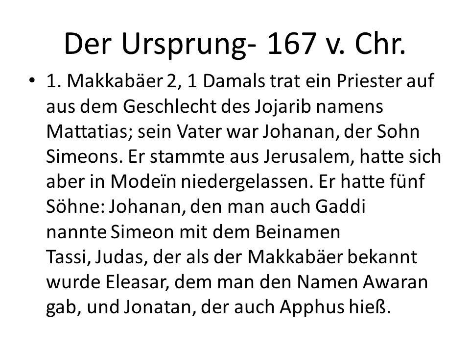 Der Ursprung- 167 v. Chr.