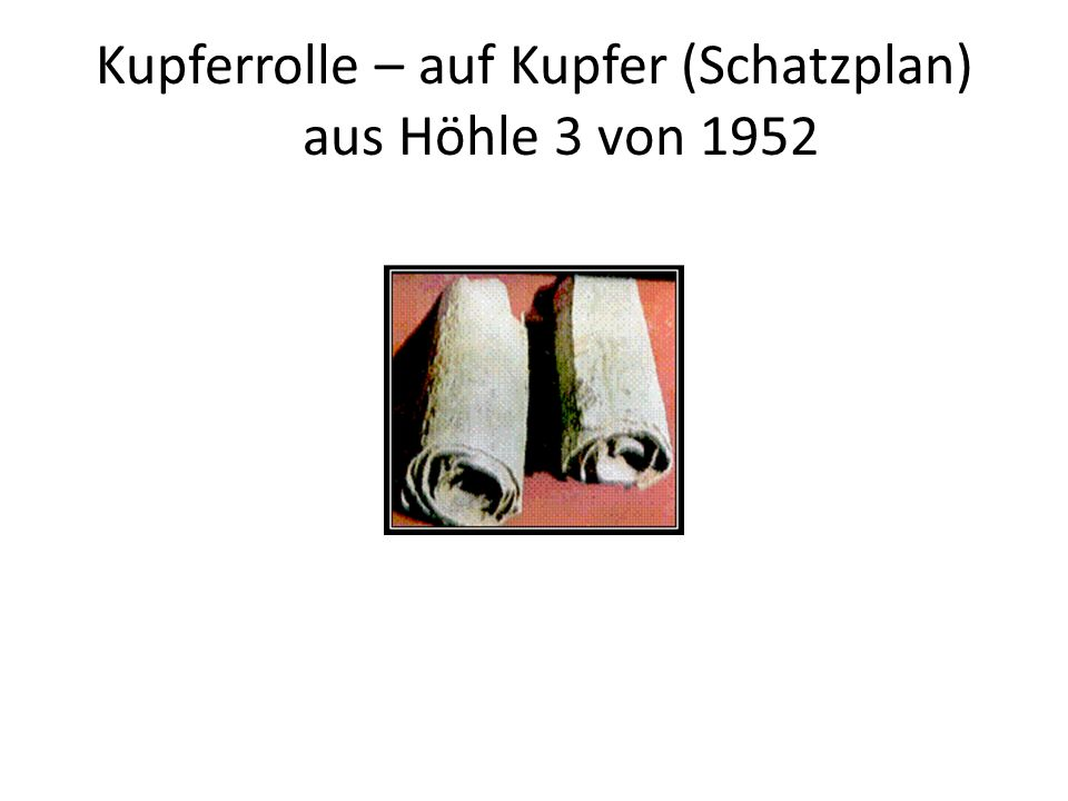 Kupferrolle – auf Kupfer (Schatzplan) aus Höhle 3 von 1952