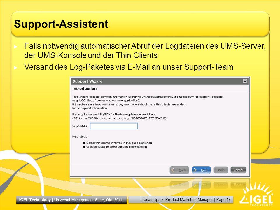 Support-Assistent Falls notwendig automatischer Abruf der Logdateien des UMS-Server, der UMS-Konsole und der Thin Clients.