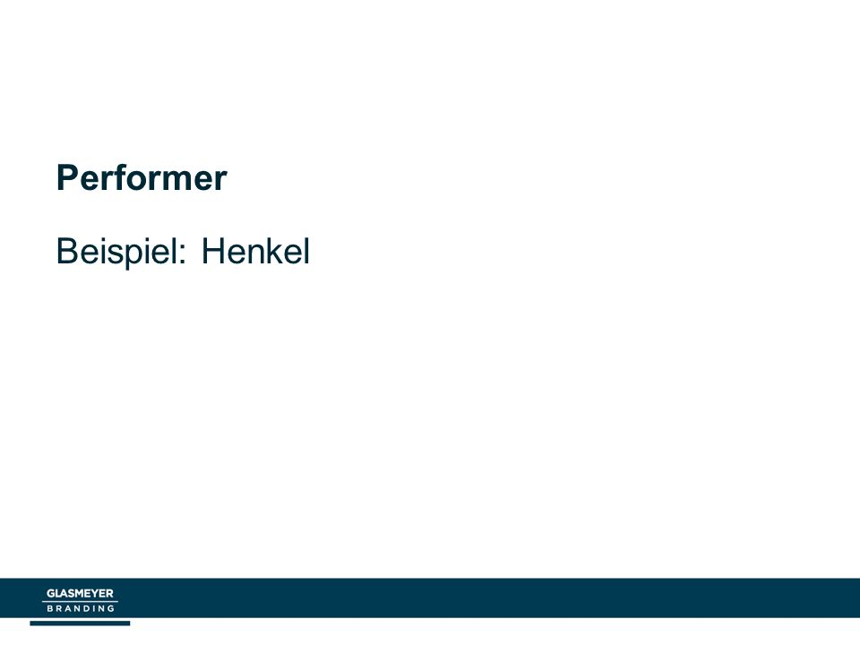 Performer Beispiel: Henkel