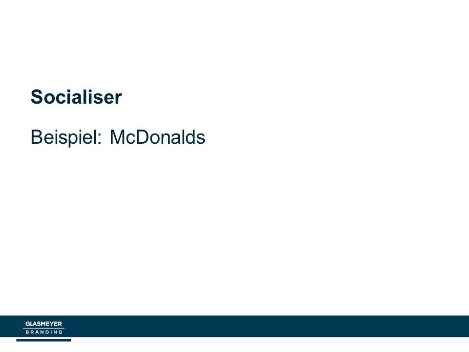 Socialiser Beispiel: McDonalds