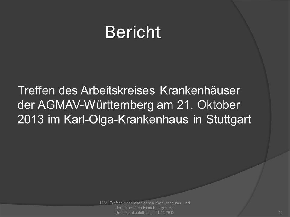 BerichtTreffen des Arbeitskreises Krankenhäuser der AGMAV-Württemberg am 21. Oktober 2013 im Karl-Olga-Krankenhaus in Stuttgart.