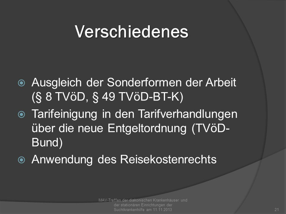 VerschiedenesAusgleich der Sonderformen der Arbeit (§ 8 TVöD, § 49 TVöD-BT-K)
