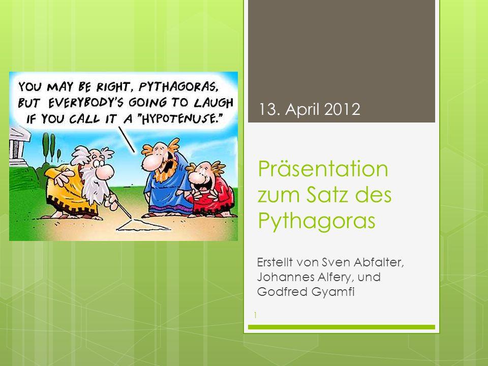 Präsentation zum Satz des Pythagoras