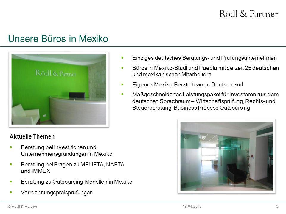 Unsere Büros in Mexiko Einziges deutsches Beratungs- und Prüfungsunternehmen.