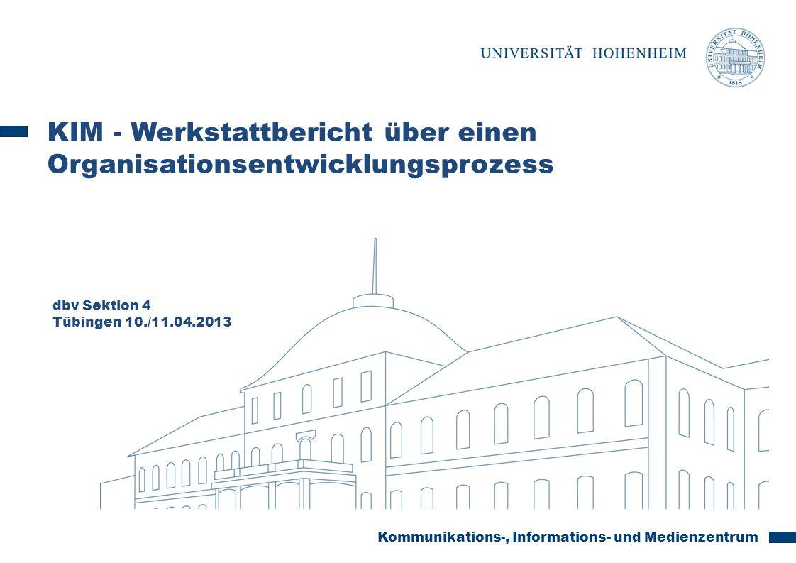 KIM - Werkstattbericht über einen Organisationsentwicklungsprozess
