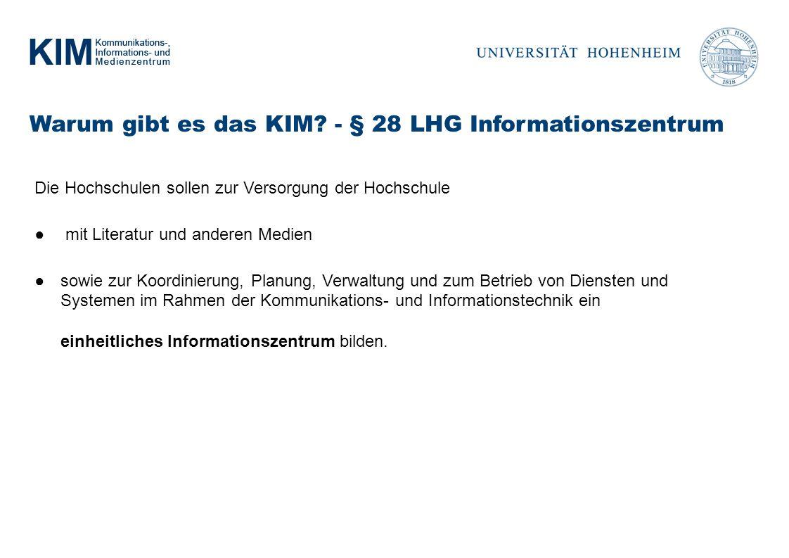 Warum gibt es das KIM - § 28 LHG Informationszentrum