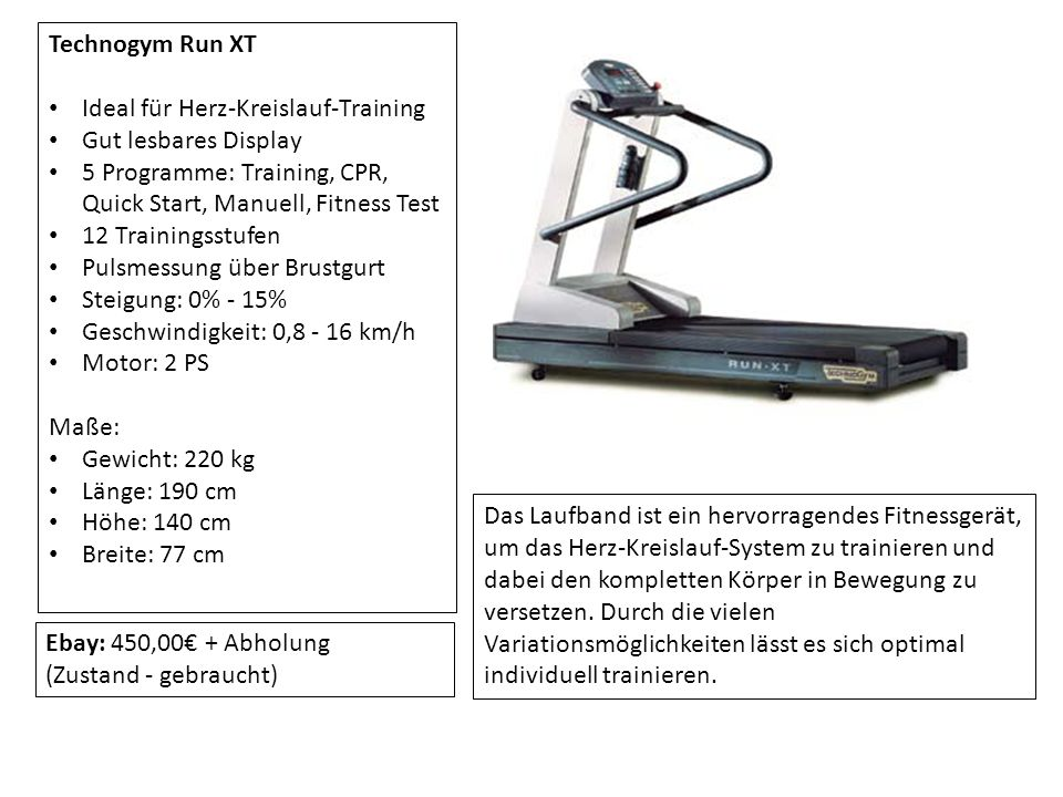 Technogym Run XT Ideal für Herz-Kreislauf-Training. Gut lesbares Display. 5 Programme: Training, CPR, Quick Start, Manuell, Fitness Test.