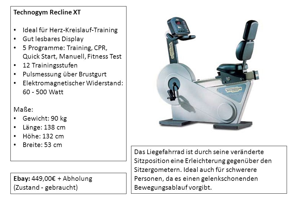 Technogym Recline XT Ideal für Herz-Kreislauf-Training. Gut lesbares Display. 5 Programme: Training, CPR, Quick Start, Manuell, Fitness Test.