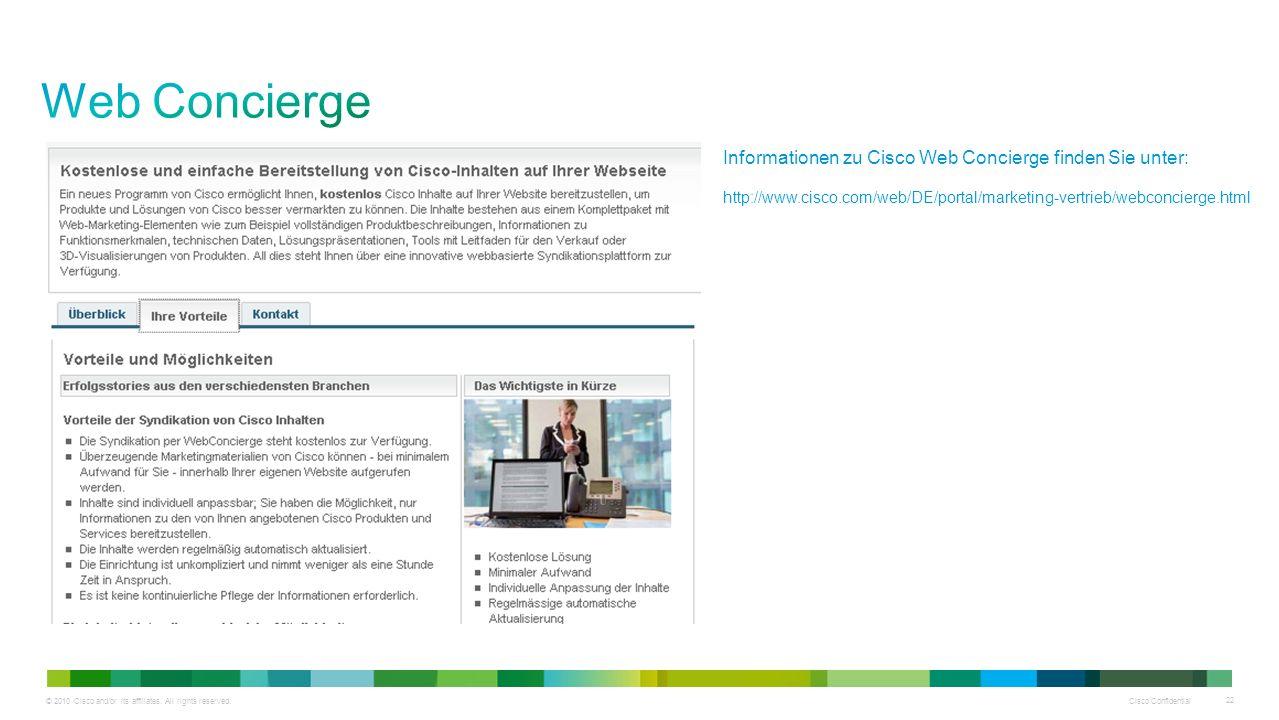 Web Concierge Informationen zu Cisco Web Concierge finden Sie unter: