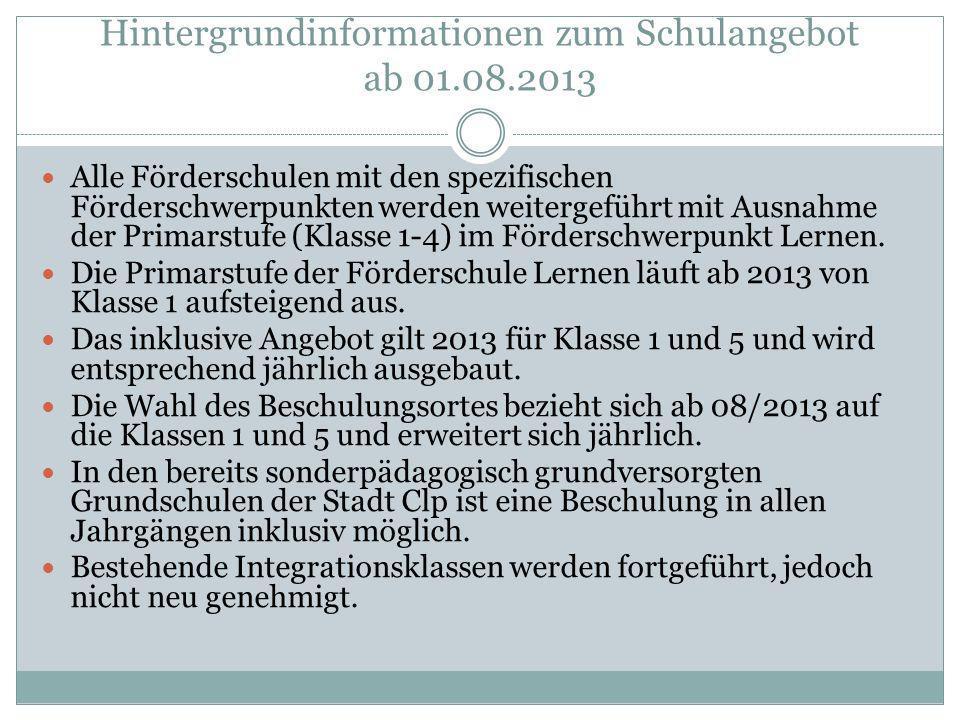 Hintergrundinformationen zum Schulangebot ab 01.08.2013