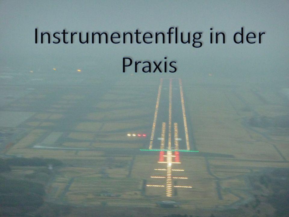 Instrumentenflug in der Praxis