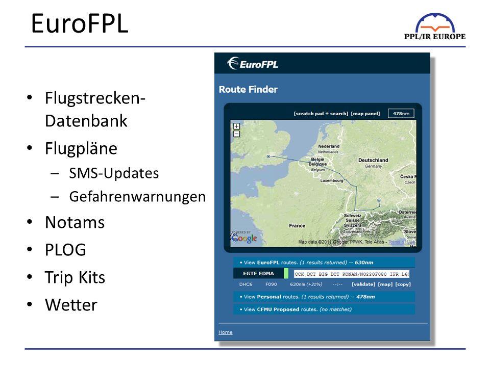 EuroFPL Flugstrecken-Datenbank Flugpläne Notams PLOG Trip Kits Wetter