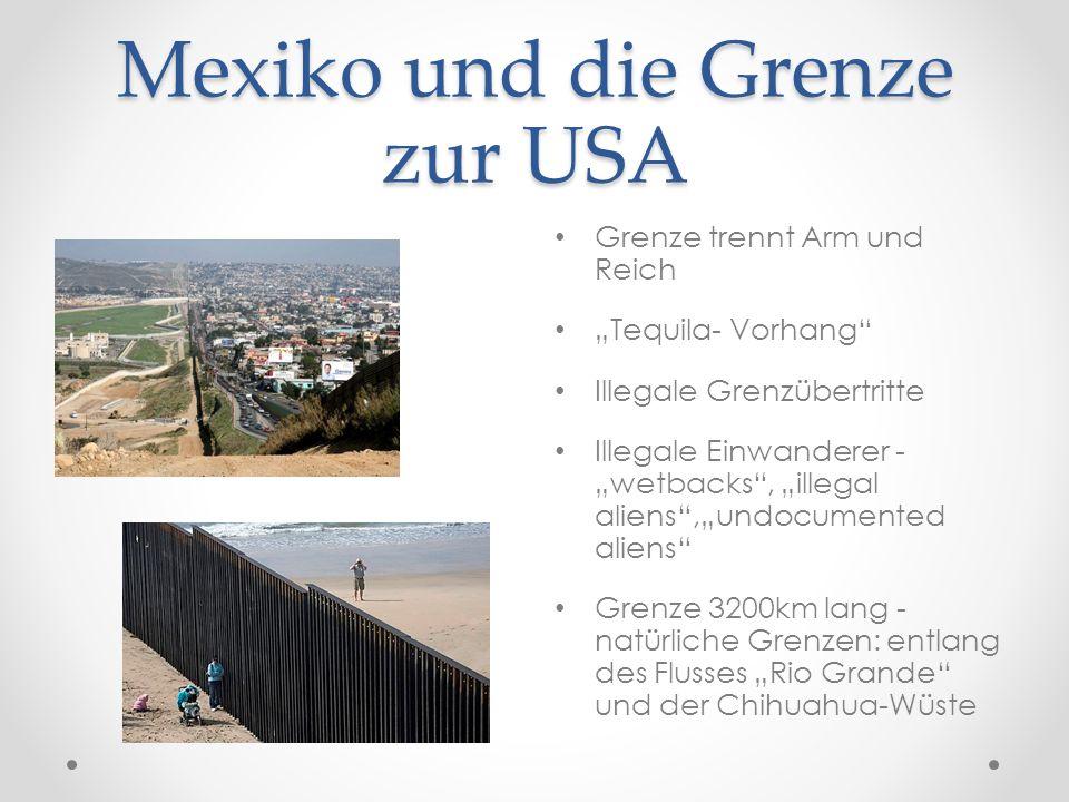 Mexiko und die Grenze zur USA