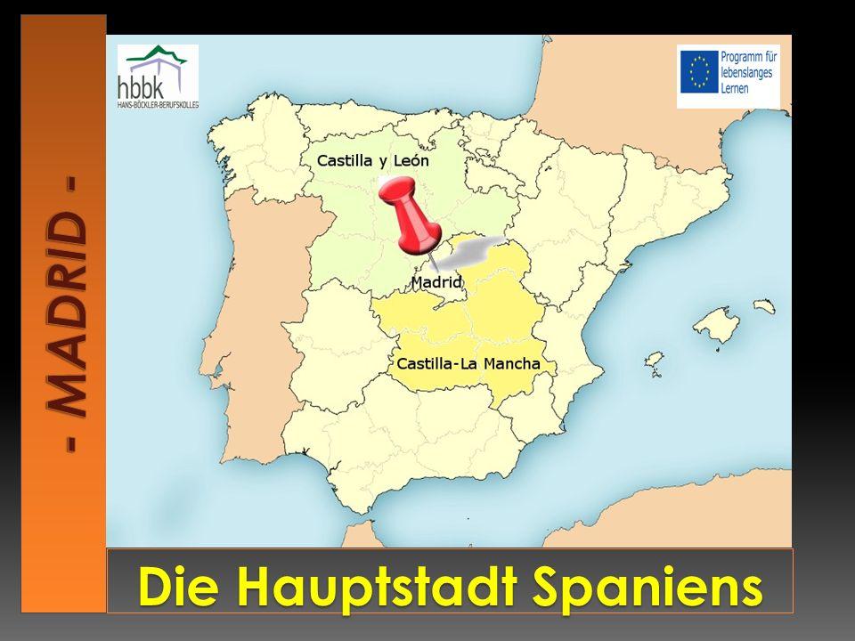 Die Hauptstadt Spaniens