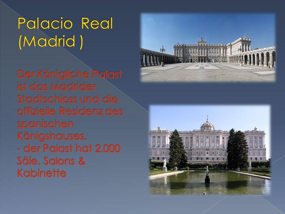 Palacio Real (Madrid ) Der Königliche Palast ist das Madrider Stadtschloss und die offizielle Residenz des spanischen Königshauses.