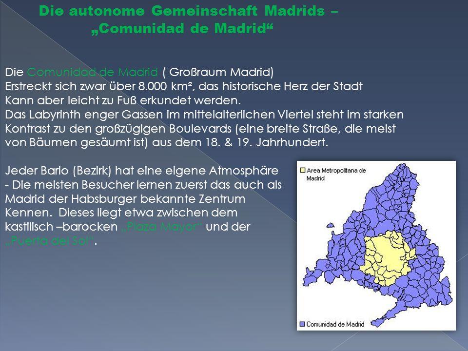 "Die autonome Gemeinschaft Madrids – ""Comunidad de Madrid"