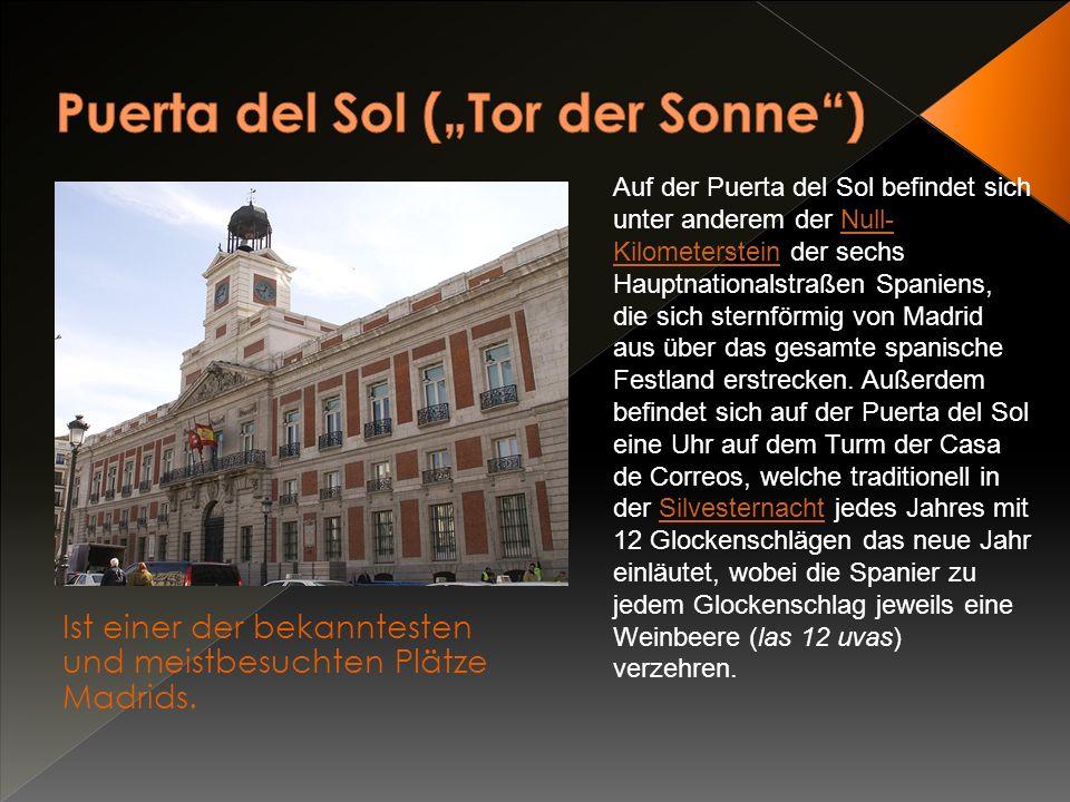 "Puerta del Sol (""Tor der Sonne )"