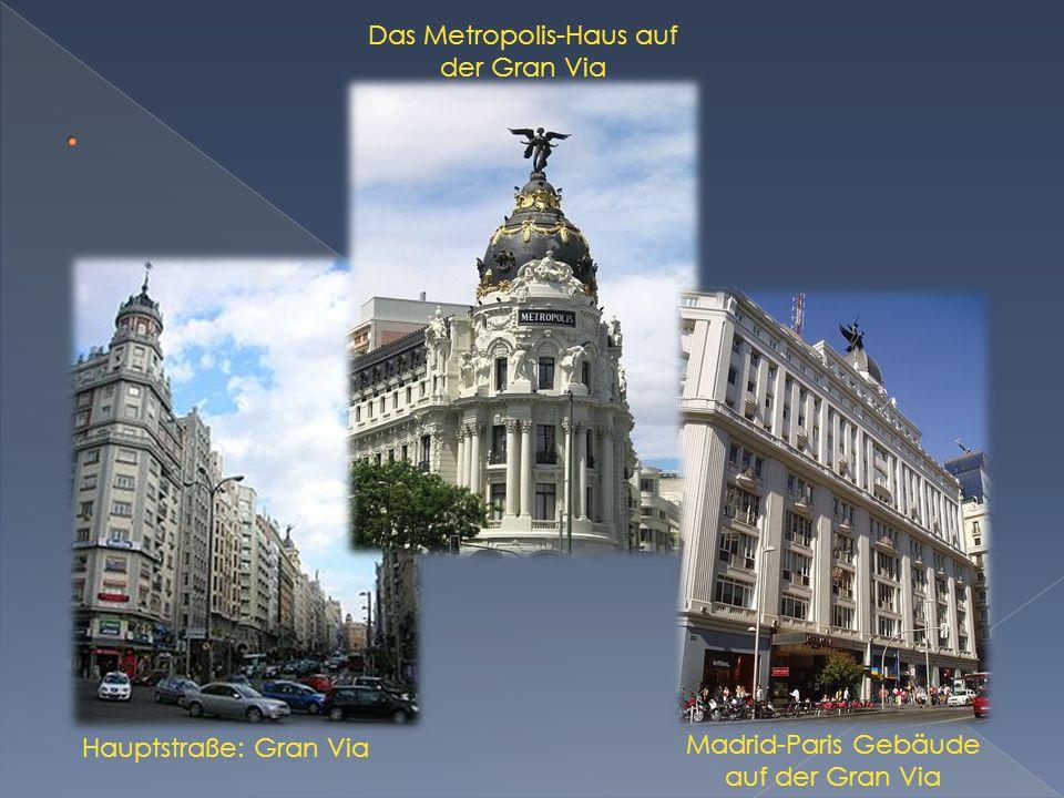Das Metropolis-Haus auf der Gran Via