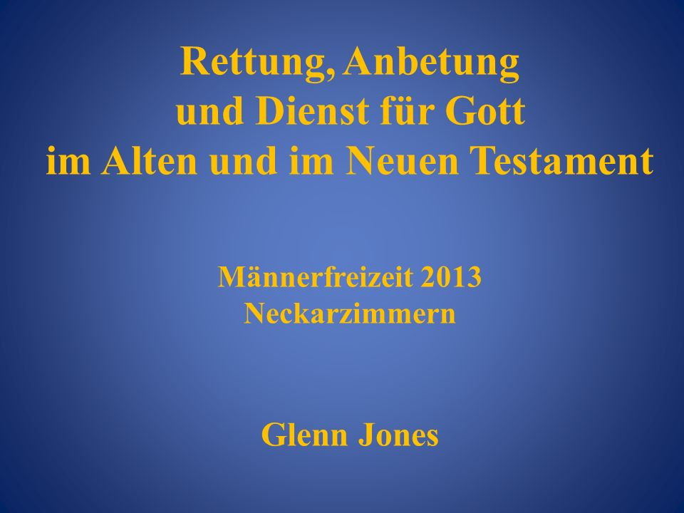 im Alten und im Neuen Testament
