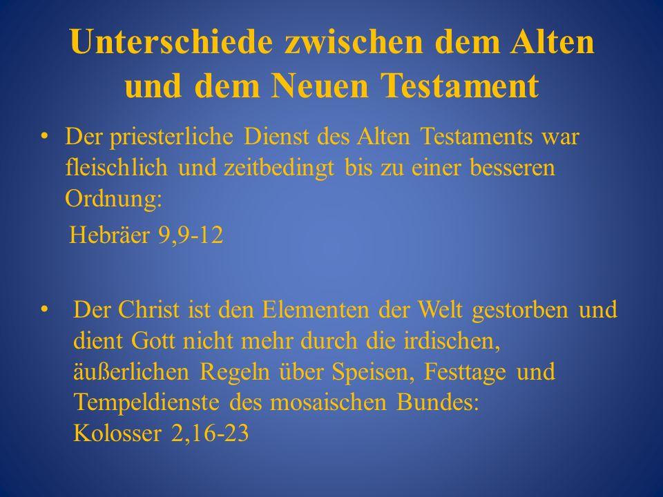 Unterschiede zwischen dem Alten und dem Neuen Testament