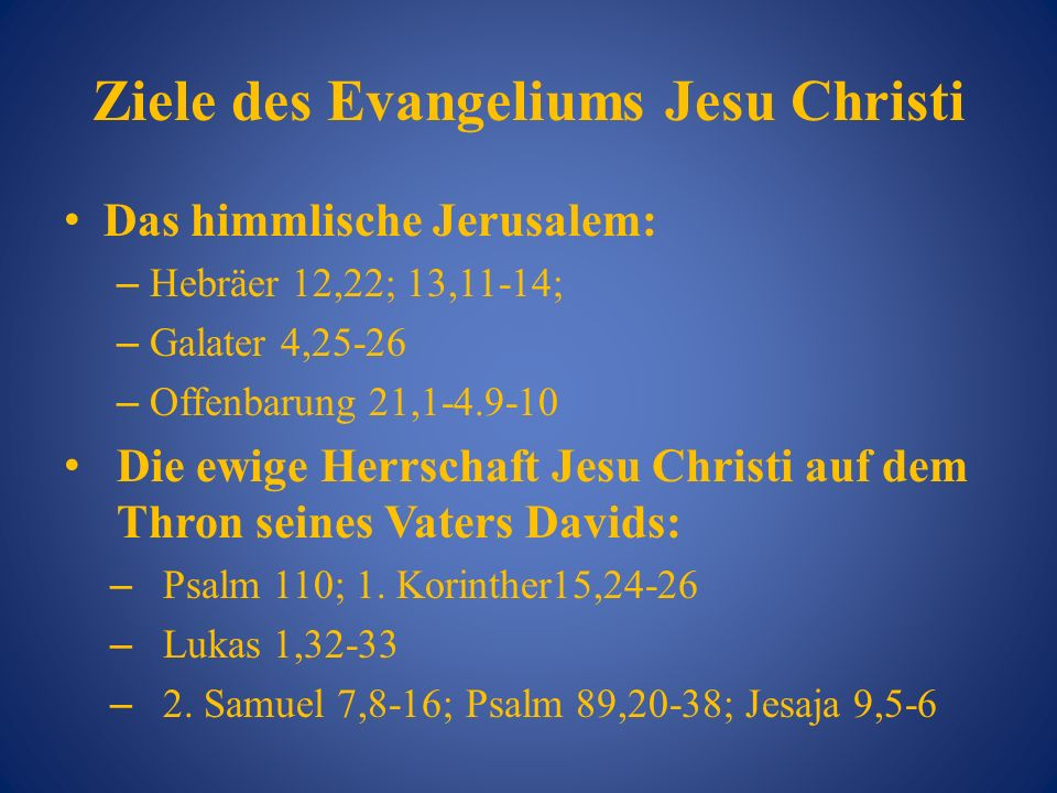 Ziele des Evangeliums Jesu Christi
