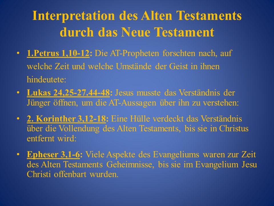 Interpretation des Alten Testaments durch das Neue Testament
