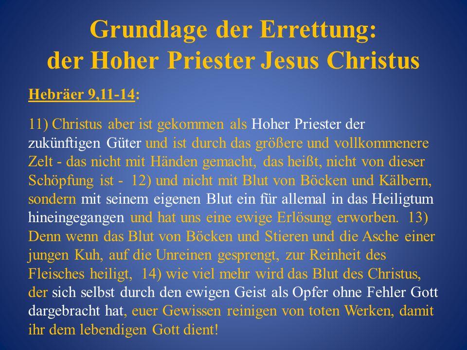 Grundlage der Errettung: der Hoher Priester Jesus Christus