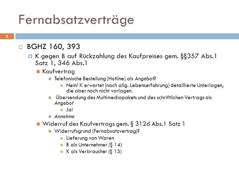 Fernabsatzverträge BGHZ 160, 393