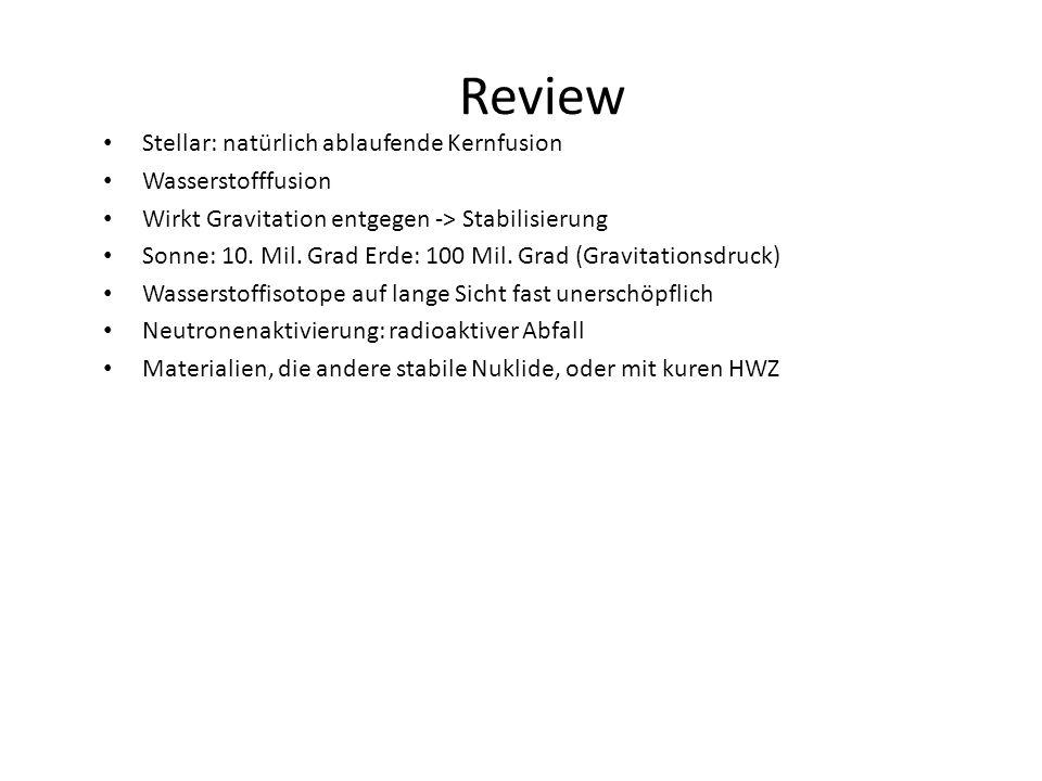 Review Stellar: natürlich ablaufende Kernfusion Wasserstofffusion