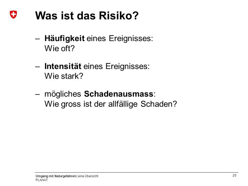 Was ist das Risiko – Häufigkeit eines Ereignisses: Wie oft