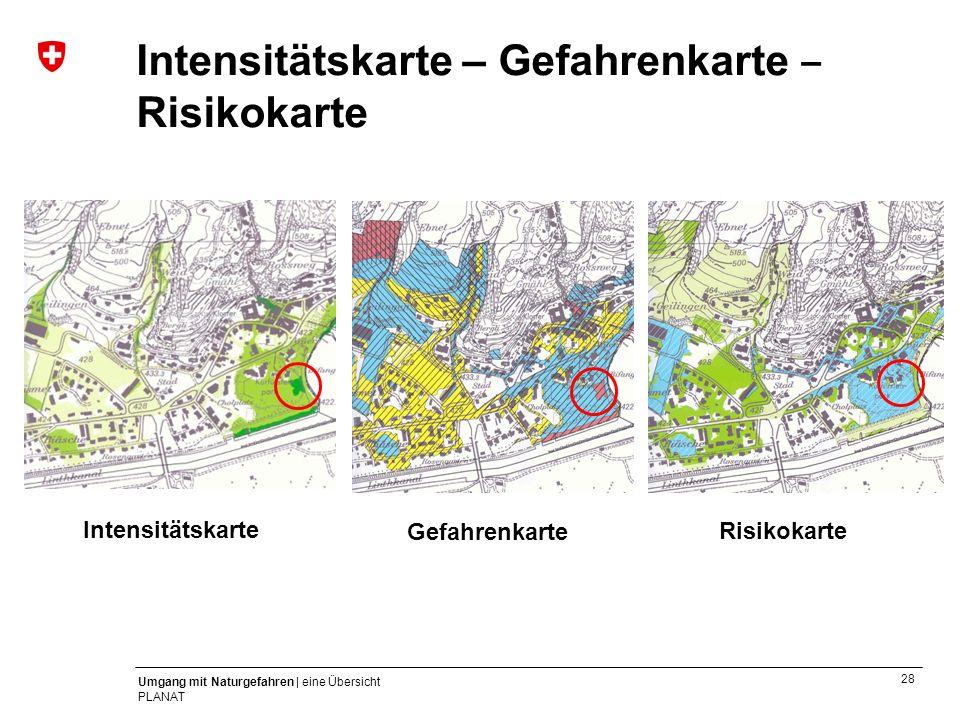 Intensitätskarte – Gefahrenkarte ‒ Risikokarte