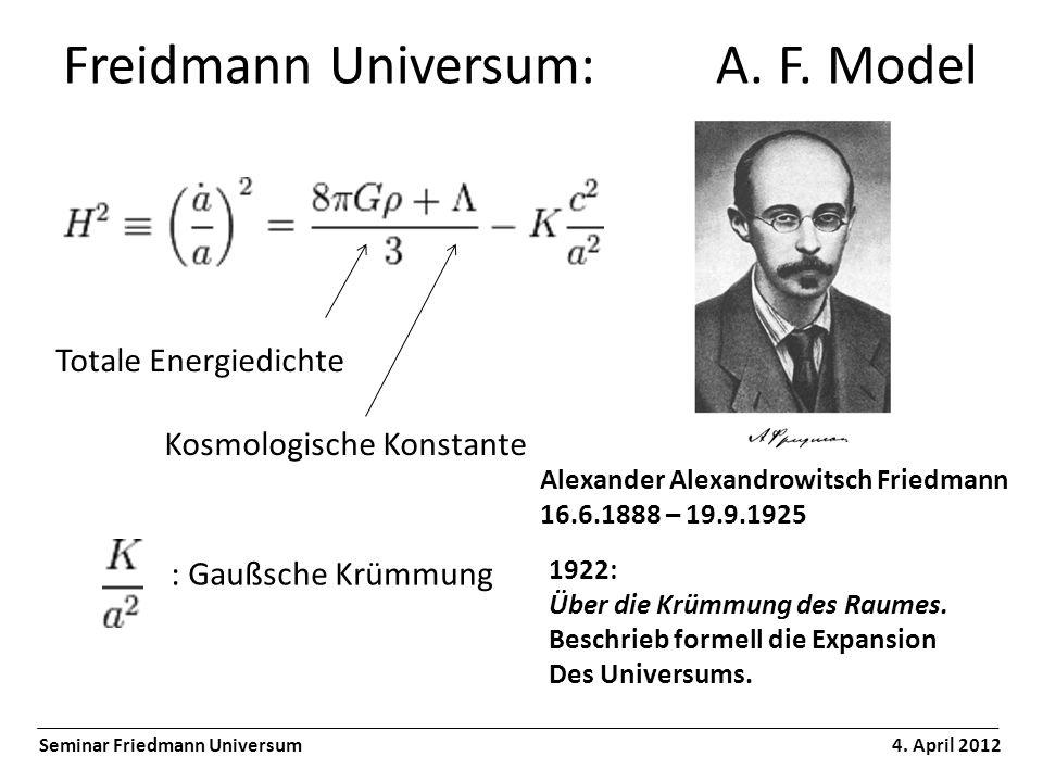 Freidmann Universum: A. F. Model