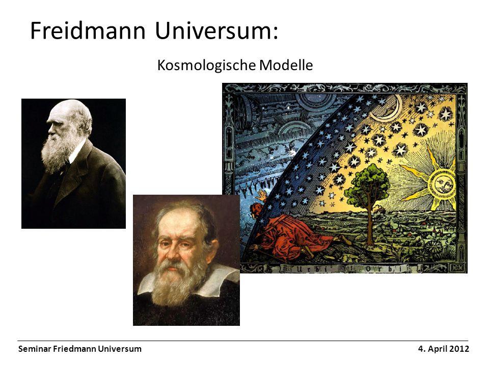 Freidmann Universum: Kosmologische Modelle
