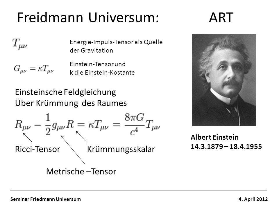 Freidmann Universum: ART