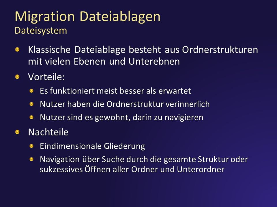 Migration Dateiablagen Dateisystem