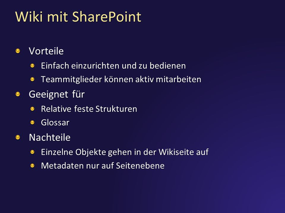 Wiki mit SharePoint Vorteile Geeignet für Nachteile