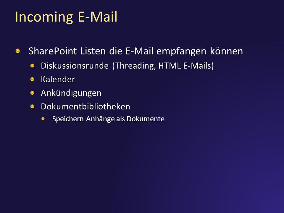 Incoming E-Mail SharePoint Listen die E-Mail empfangen können