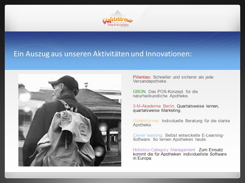 Ein Auszug aus unseren Aktivitäten und Innovationen: