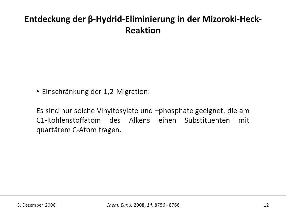Entdeckung der β-Hydrid-Eliminierung in der Mizoroki-Heck-Reaktion