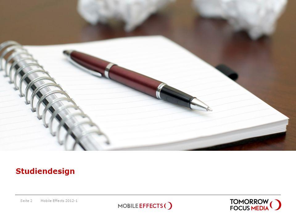 Studiendesign Studiendesign Mobile Effects 2012-1