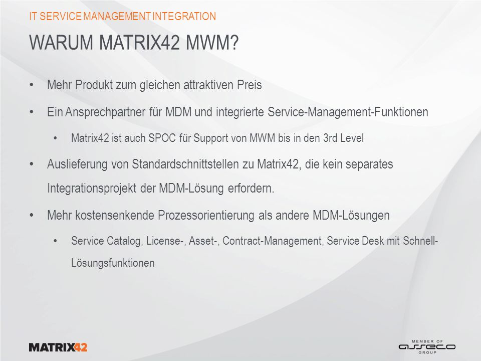 Warum Matrix42 MWM Mehr Produkt zum gleichen attraktiven Preis