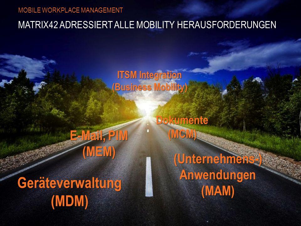 Matrix42 adressiert alle Mobility Herausforderungen