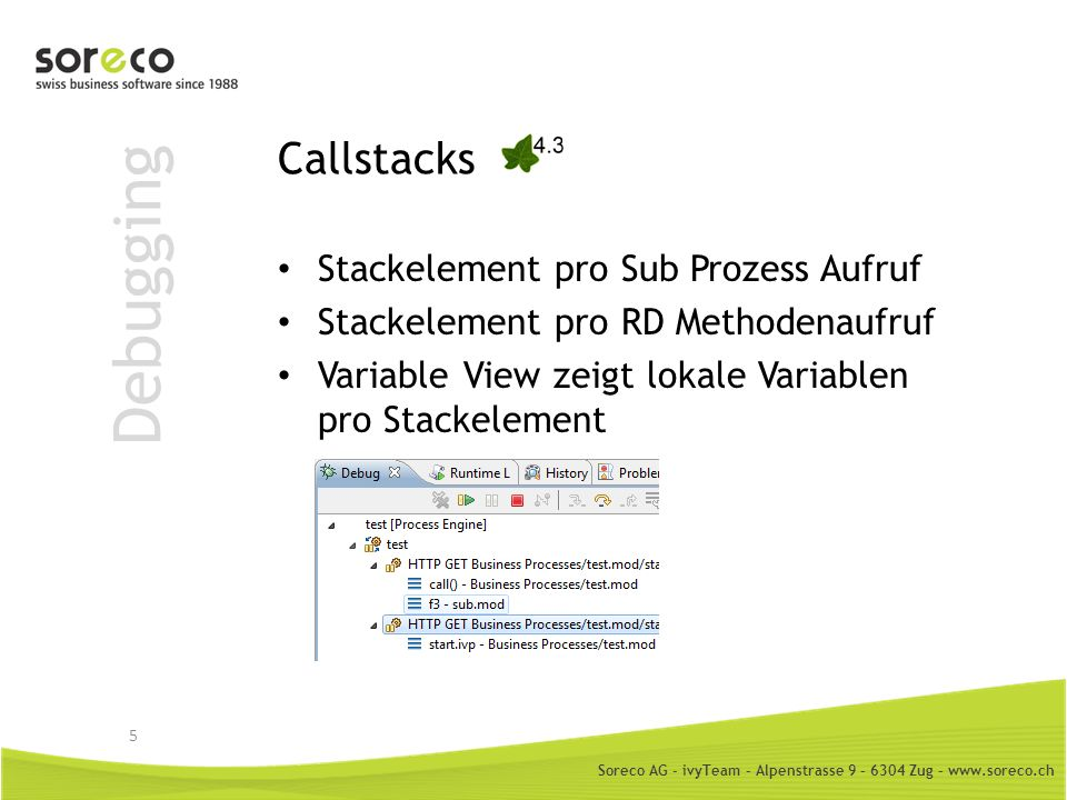 Debugging Callstacks Stackelement pro Sub Prozess Aufruf