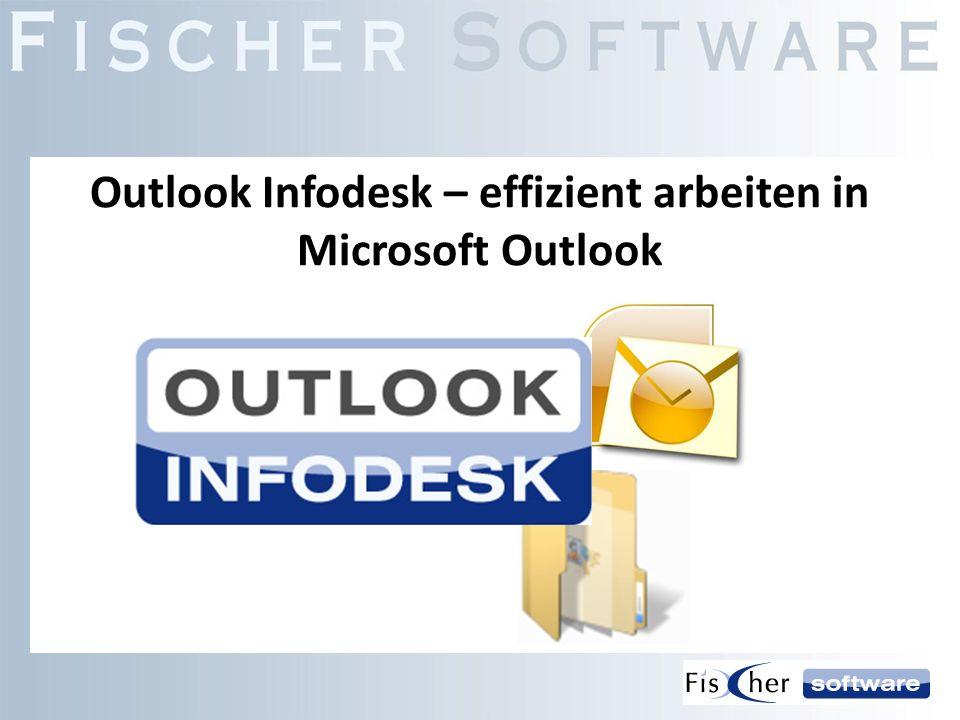 Outlook Infodesk – effizient arbeiten in Microsoft Outlook
