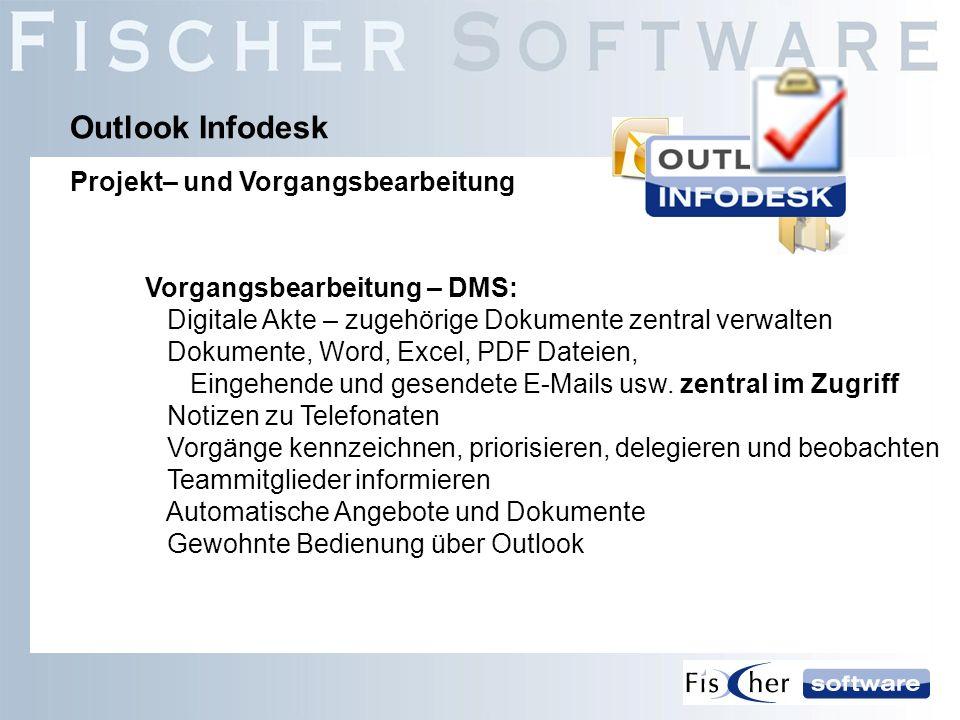Outlook Infodesk Projekt– und Vorgangsbearbeitung
