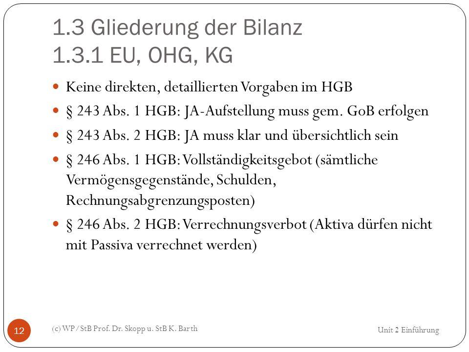 1.3 Gliederung der Bilanz 1.3.1 EU, OHG, KG