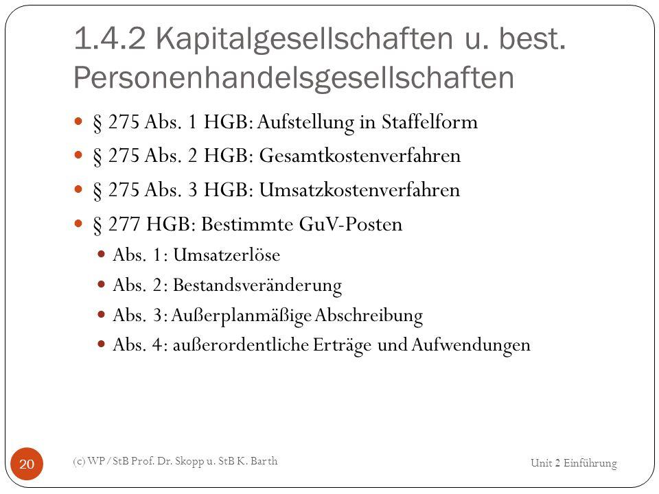 1.4.2 Kapitalgesellschaften u. best. Personenhandelsgesellschaften