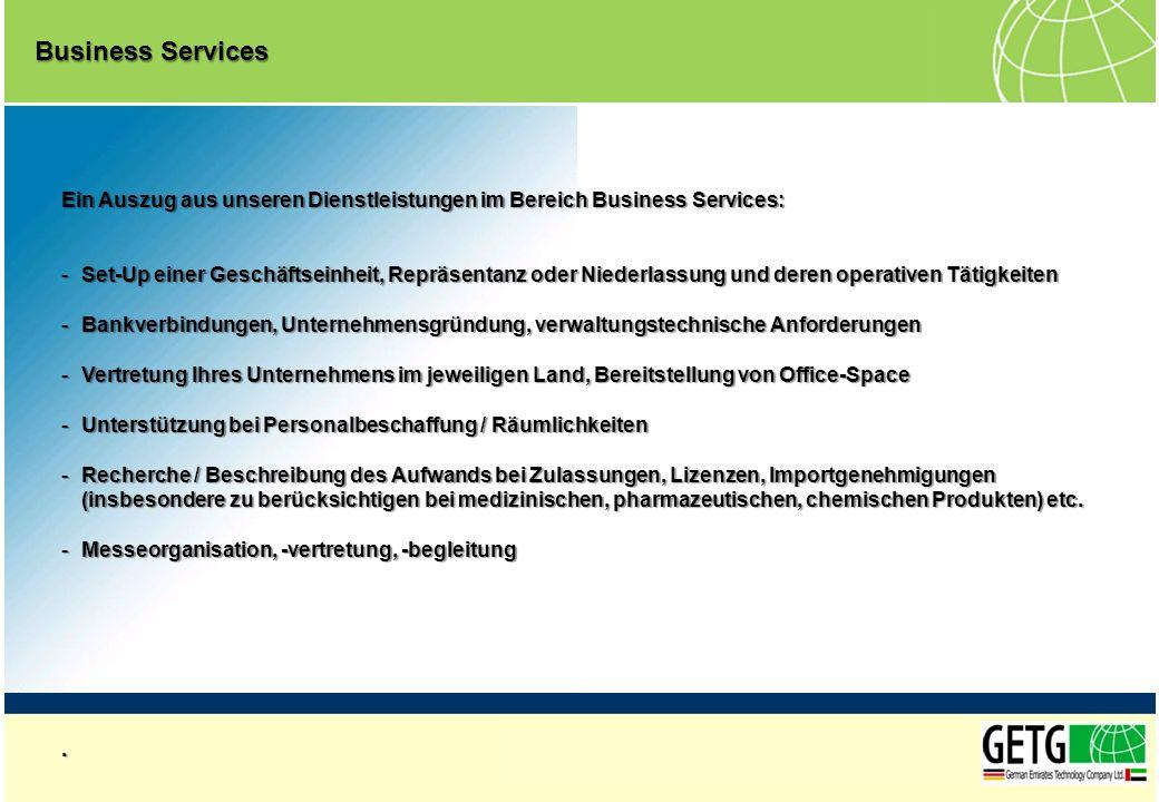 Business Services Ein Auszug aus unseren Dienstleistungen im Bereich Business Services: