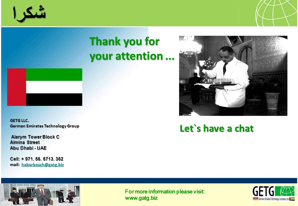 شكرا Thank you for your attention ... Let`s have a chat